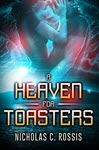 A Heaven for Toasters by Nicholas Rossis