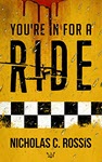 You're in for a Ride by Nicholas Rossis