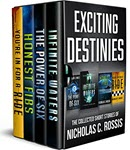 Exciting Destinies - The Complete Collection by Nicholas Rossis