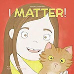I Matter by Laurie Wright
