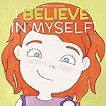 I Believe in Myself by Laurie Wright
