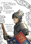 The Wars of the Roses Coloring Book by Dmitry Yakhovsky