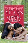 Every Five Years by Christine Ardigo