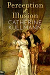 Perception & Illusion by Catherine Kullmann