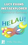 Carnival in Germany: Helau! by Mille Slavidou