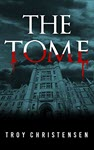The Tome by Troy Christensen