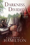 Darkness Divided by Katharine Hamilton