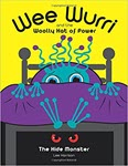Wee Wurri and The Woolly Hat of Power: The Hide Monster  by Lee Harrison