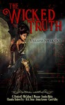 The Wicked Truth: Villains Speak Out by Jenna Greene