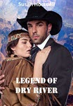 Legend of Dry River by Susan Horsnell