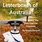 Letterboxes of Australia by Susan Horsnell