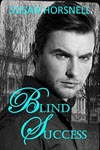 Blind Success by Susan Horsnell