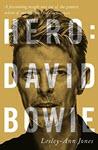 Hero: David Bowie by Lesley-Ann Jones