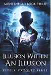 Illusion Within an Illusion by Estela Vazquez Perez