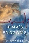 Irma's Endgame by Paulette Mahurin